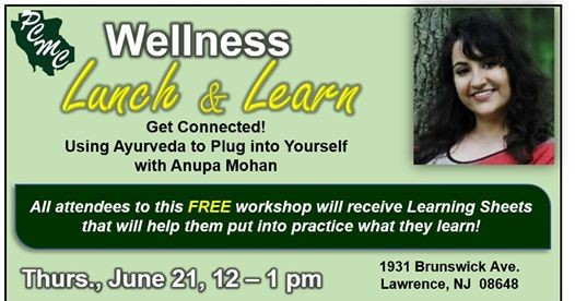 Get Connected! Using Ayurveda to Plug into Yourself with Anupa Mohan